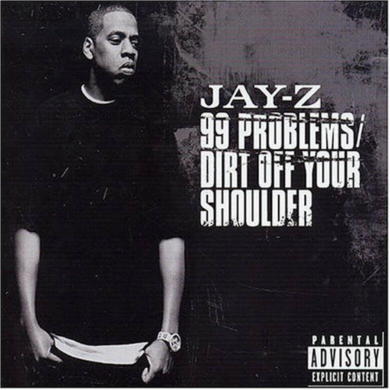 "JAY-Z - ""99 Problems/Dirt Off Your Shoulder"" Single Cover Art"