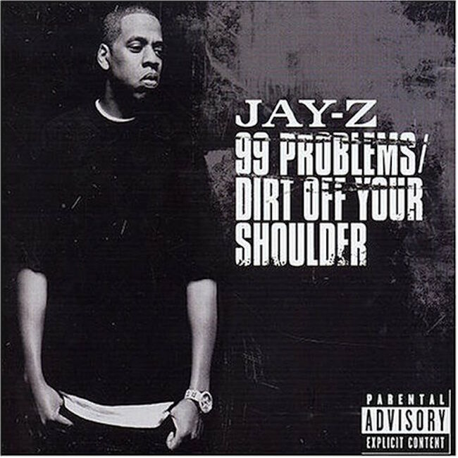 """JAY-Z - """"99 Problems/Dirt Off Your Shoulder"""" Single Cover Art"""