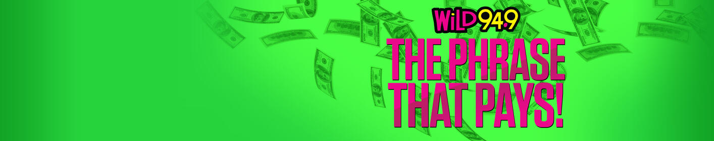 The Phrase That Pays is back! Know it for your chance to win $1,000!