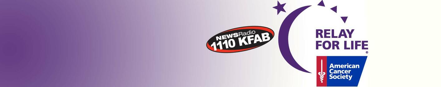 Join 1110 KFAB for the Relay For Life of Sarpy County!