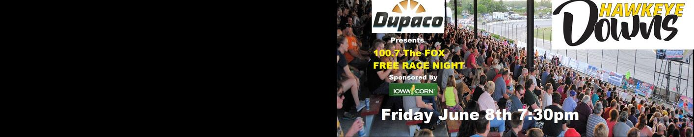Get Your FREE Fox Race Night Tickets at any area DUPACO