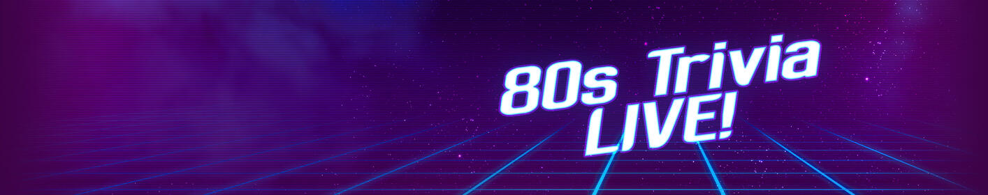 Test your 80s knowledge with 80s Trivia Live, Wednesdays at 3 PM!