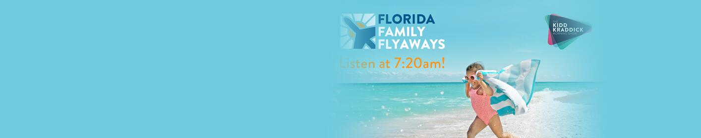 Listen at 7:20am to win a four-day, three-night trip for four to sunny Florida!