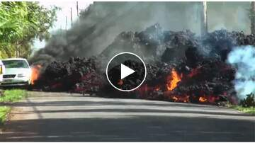 Todd Berry - WATCH: Lava devours a roadway and an entire car!