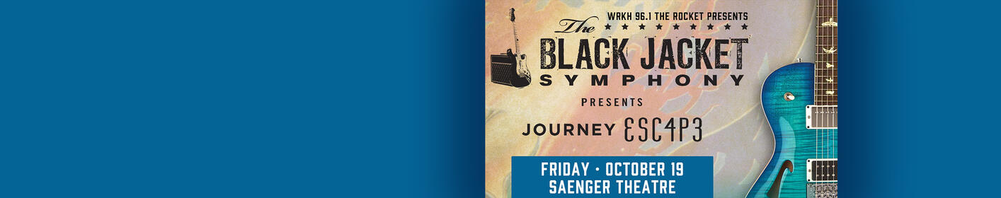 "Black Jacket Symphony presents Journey ""Escape"""