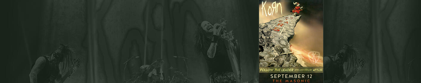 Follow The Leader! Win Tickets To KORN's 20th Anniversary Tour!