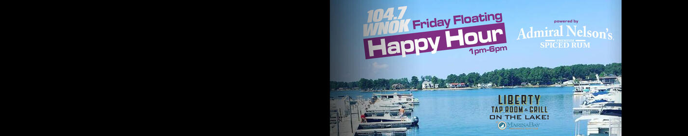 The WNOK Friday Floating Happy Hour powered by Admiral Nelson's Rum at Liberty on the Lake