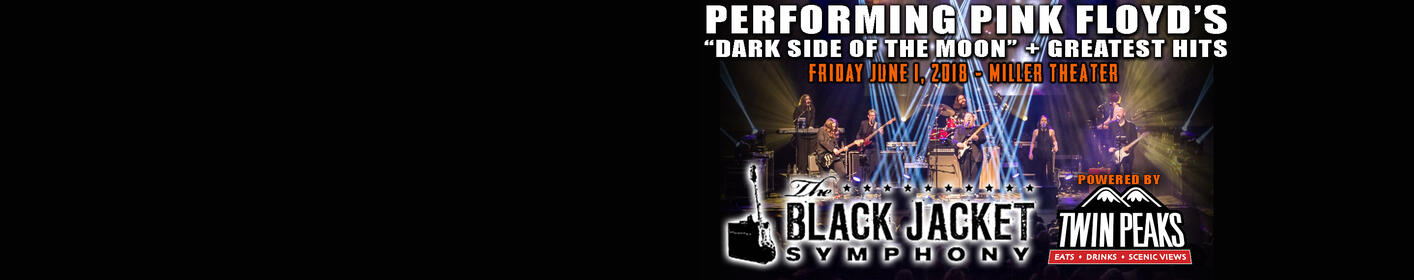 Twin Peaks & Eagle 102.3 Present BLACK JACKET SYMPHONY performing Pink Floyd!  6/1 @ Miller Theater!