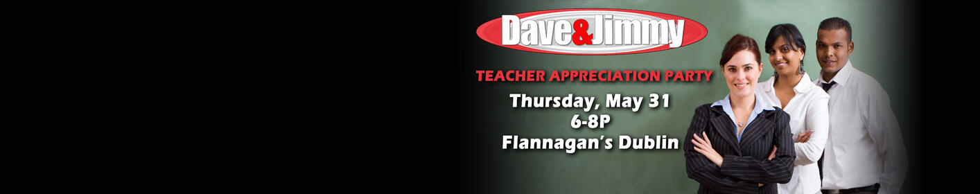 Dave And Jimmy's Teacher Appreciation Party