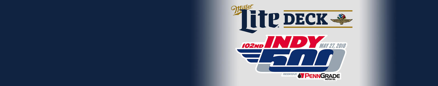 Win Indy 500 Tickets + Miller Lite Deck Passes On Thursday