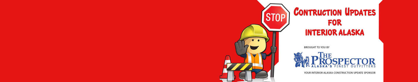Road Construction Updates Brought to You by The Prospector >