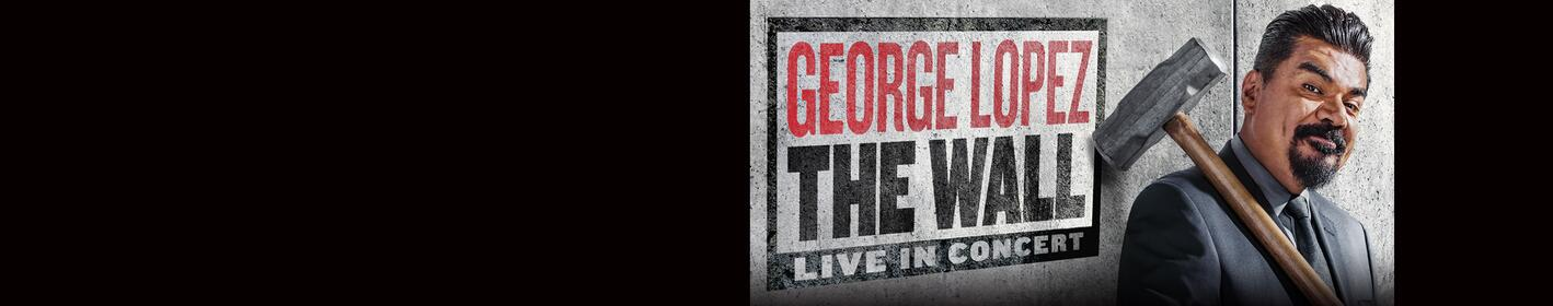 Win Tickets to see George Lopez!