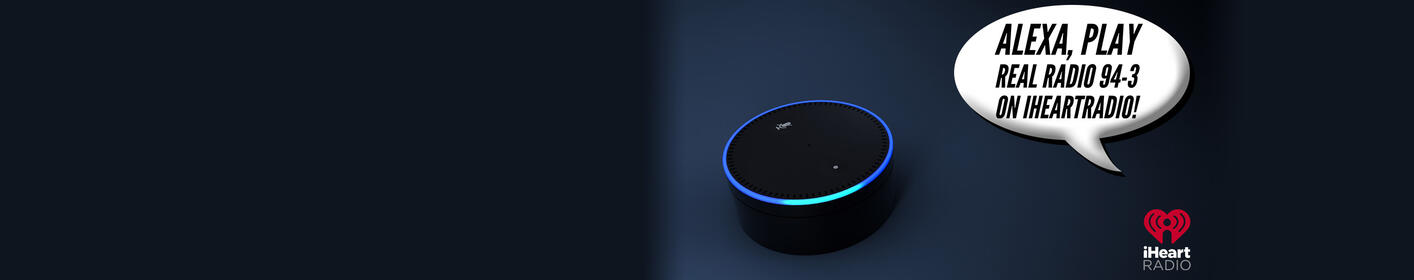 Just Ask Your Alexa To Play Real Radio 94.3!