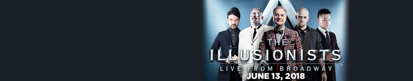 Win tickets to see the Illusionists on June 13th!