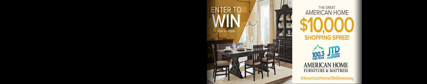 Win a $10,000 American Home Shopping Spree!