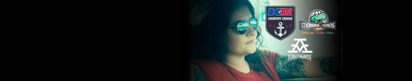 Ashley McBryde on the K102 Country Cruise presented by St. Croix Casinos