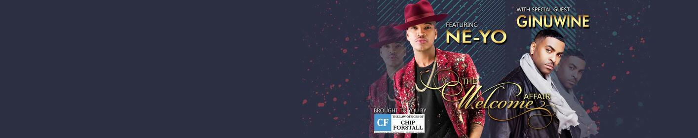 Welcome Affair 2018 featuring NE-YO & GINUWINE presented by The Law Offices of Chip Forstall