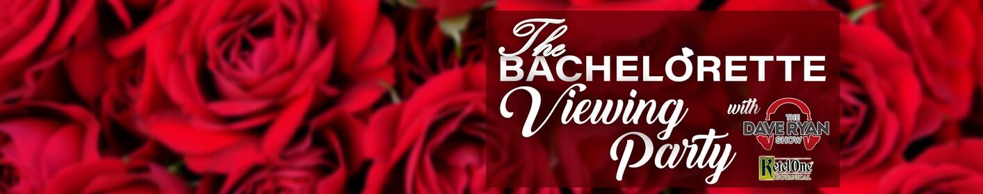 Join The Dave Ryan Show to watch The Bachelorette every week this summer in the Skyroom!