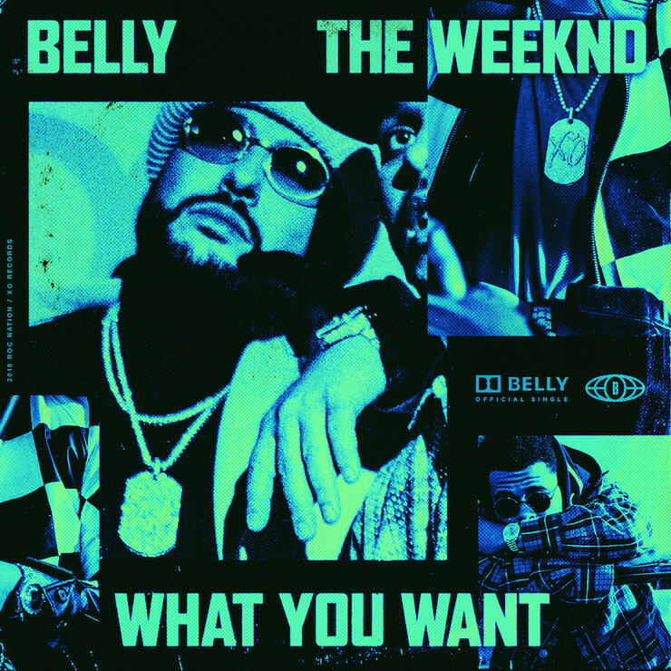 """Belly & The Weeknd - """"What You Want"""" Single Cover Art"""