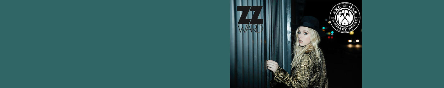 Enjoy music from ZZ WARD at Axe and the Oak Whiskey House Saturday, June 9th!