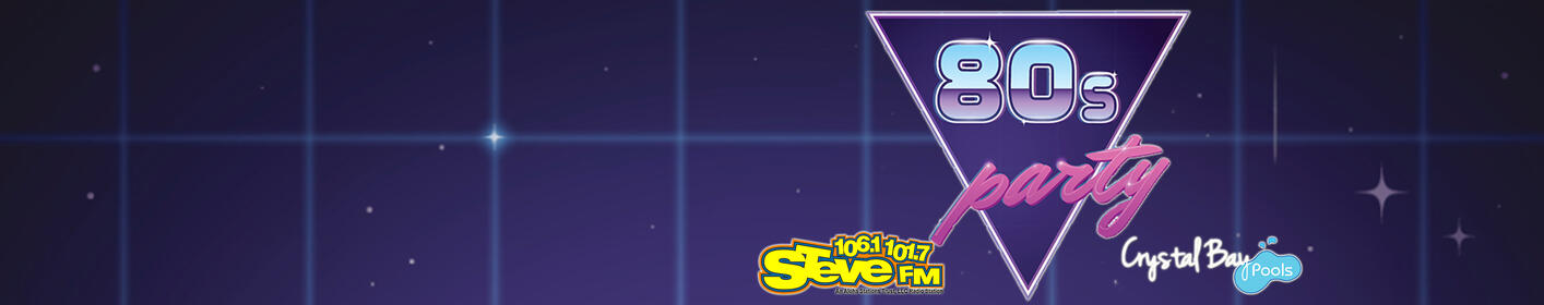 Don't Miss STEVE'S All 80's Weekend!