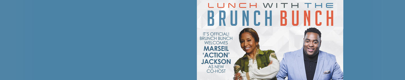 Tune in weekdays at 12:15p for your daily dose of inspiration with the Brunch Bunch