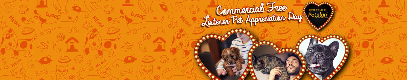 Tuesday is Listener Pet Appreciation Day with non-stop music from 7:30am-6pm thanks to Pet Plan!