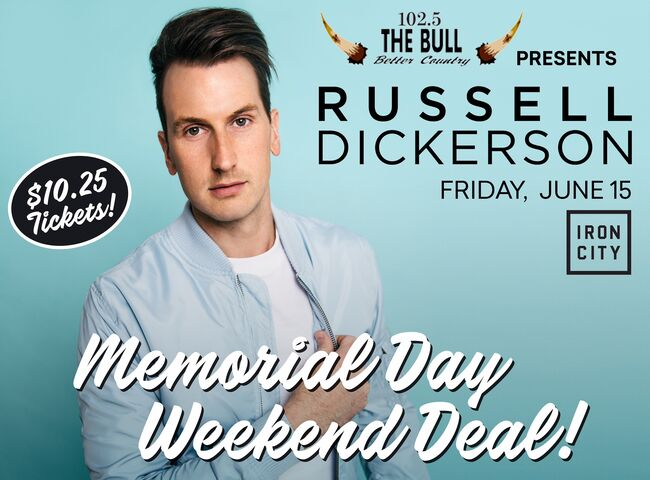 Russell Dickerson Tickets Only $10.25!