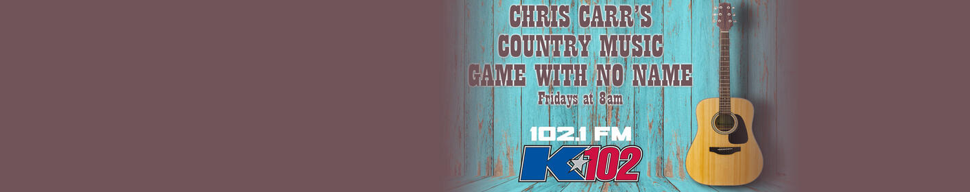 "Listen to ""Chris Carr's Game Country Music Game With No Name"" Every Friday!"