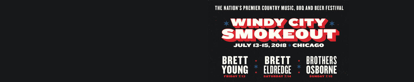 Get your Windy City Smokeout tickets here!