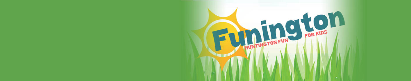 Funington! Fun for kids this Summer!