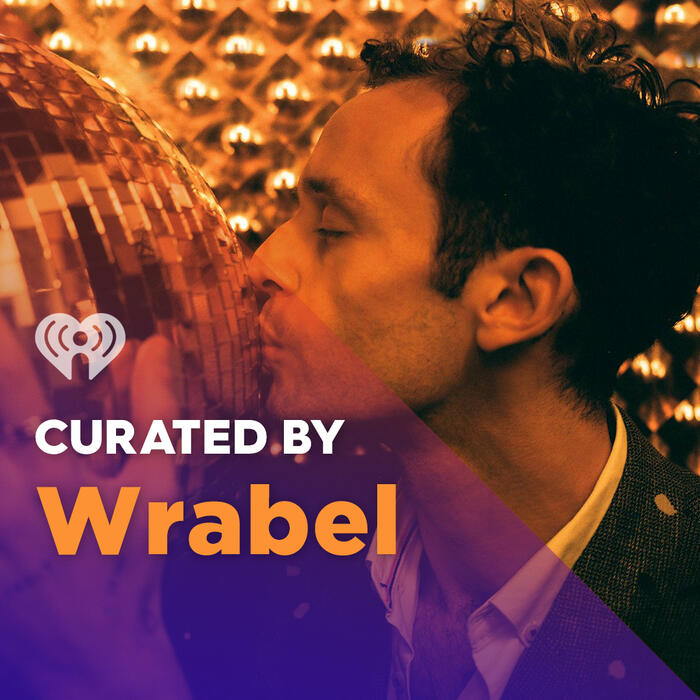 Curated By: Wrabel