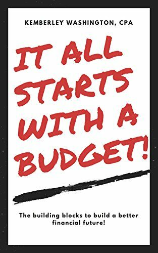 It All Starts With A Budget!