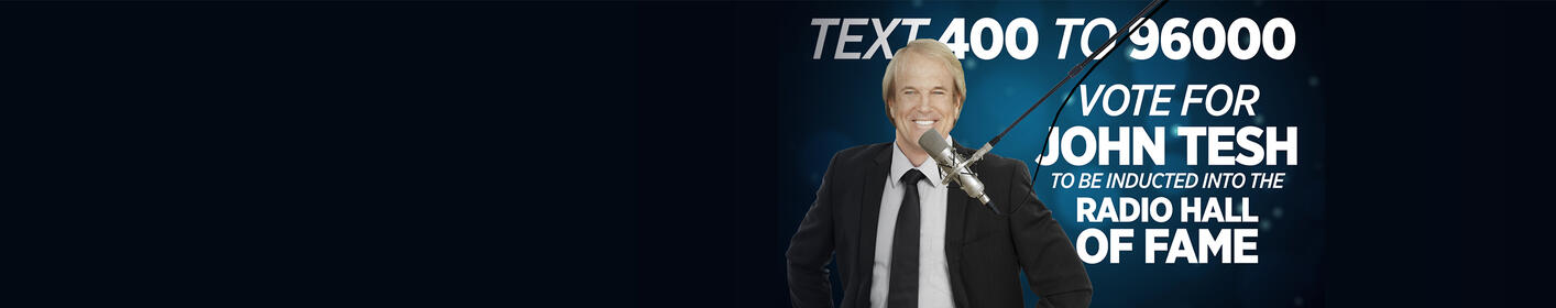 John Tesh has been nominated for induction into the National Radio Hall of Fame!