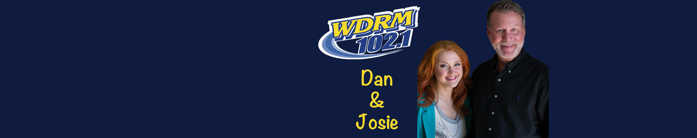 Tune in starting at 5am for Dan&Josie in the Mornings!