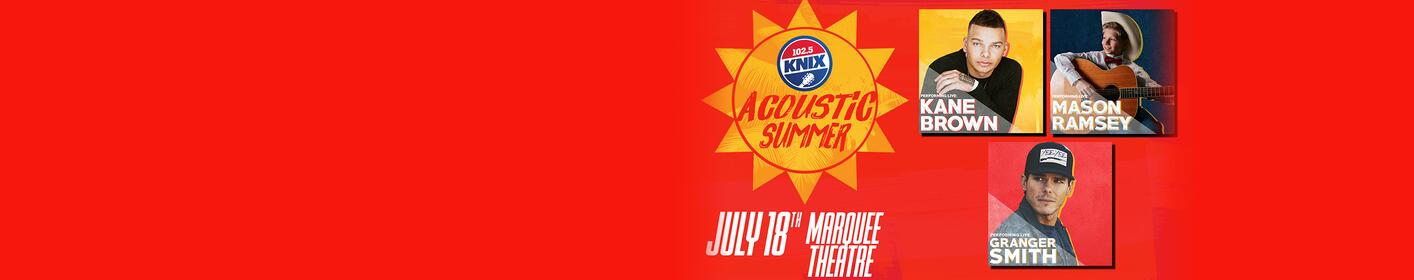 102.5 KNIX Acoustic Summer Is Officially SOLD OUT! The Only Way In... Is To WIN!