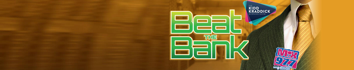 Play BEAT THE BANK & win $1,000.00!