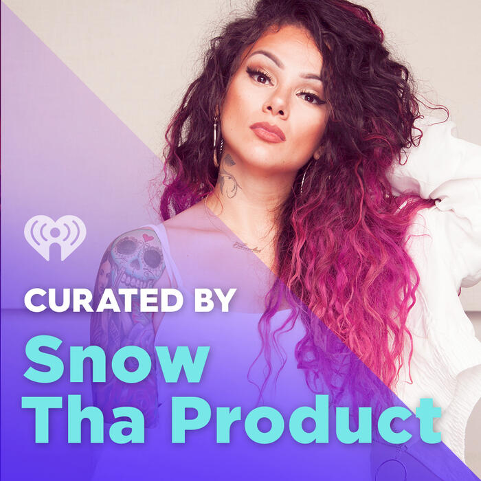 Curated By: Snow Tha Product