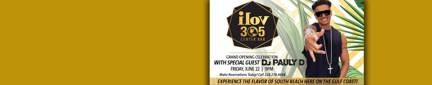 Be Our VIP At The Grand Opening of ILOV305 Inside Hard Rock Hotel & Casino