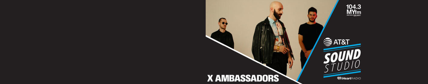 Enter for a chance to see X Ambassadors Live inside our AT&T Sound Studio!