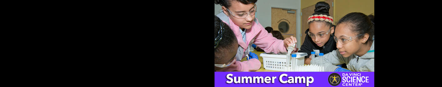 Win a week of SUMMER CAMP for your Child at the Da Vinci Science Center!