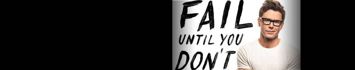 """Win A Copy Of Bobby Bones' New Book """"Fail Until You Don't. Fight. Grind. Repeat."""""""