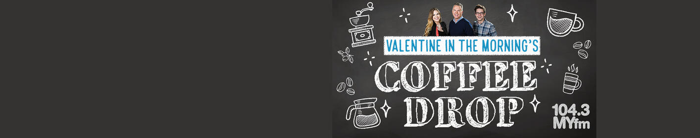 Enter for a chance to win coffee delivered by Valentine in the Morning to your workplace!