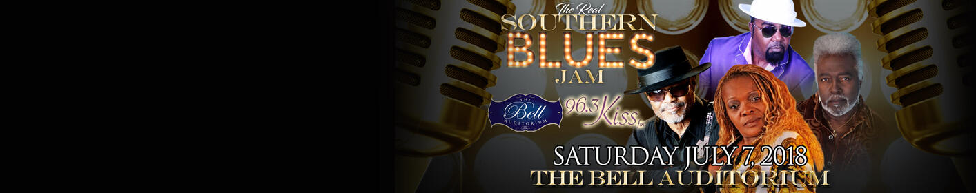 The Real Southern Blues Jam - 7/7 at Bell Auditorium!