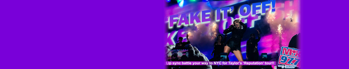 FAKE IT OFF & win a trip to New York to see Taylor Swift!