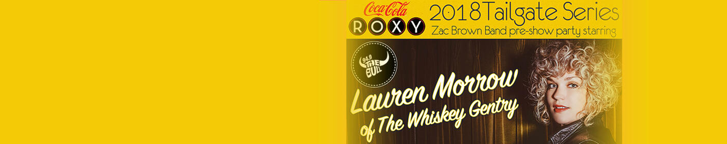Lauren Morrow of The Whiskey Gentry Kicks Off Zac Brown Day With a Free Show! All The Details Here!