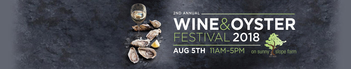 Join us for the 2nd Annual Wine and Oyster Festival