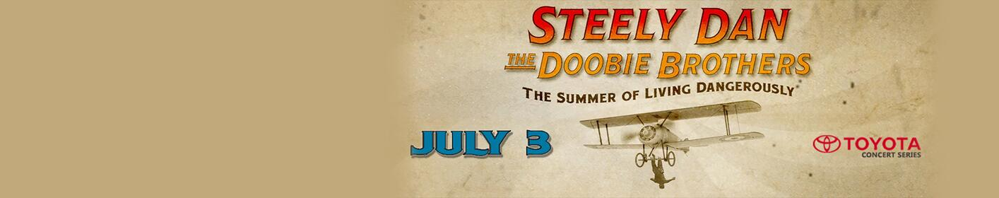 Win tickets to see Steely Dan and the Doobie Brothers