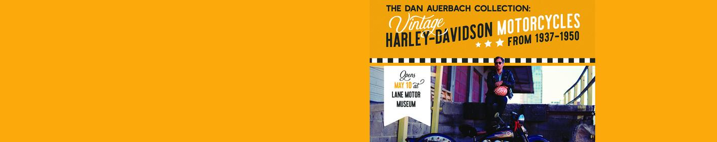 Win tickets to the Lane Motor Museum to see The Dan Auerbach Collection: Vintage Harley Davidson Motorcycles from 1937-1950!