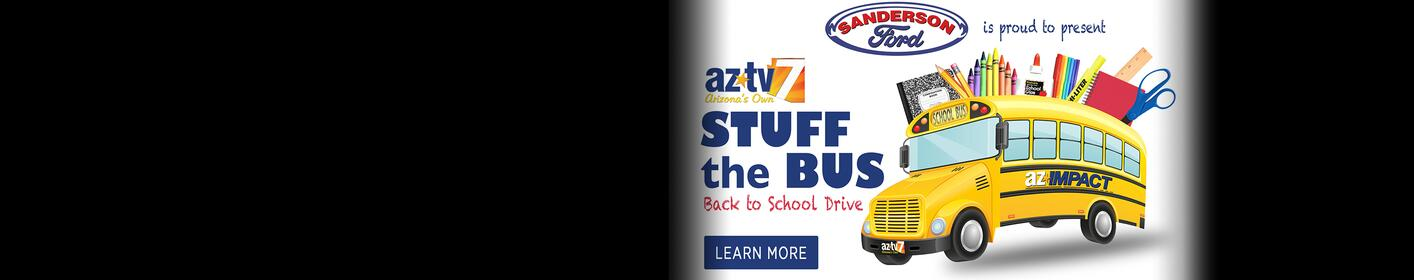 """AZTV 7's """"Stuff the Bus"""" Back to School Drive Is Back"""